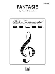 Fantasie Sheet Music by James C. Lewallen