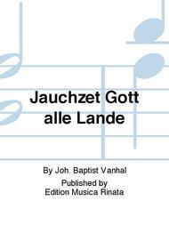 Jauchzet Gott alle Lande Sheet Music by Joh. Baptist Vanhal