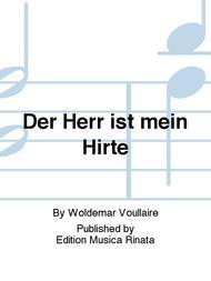 Der Herr ist mein Hirte Sheet Music by Woldemar Voullaire