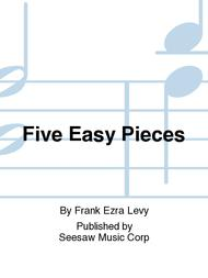 Five Easy Pieces Sheet Music by Frank Ezra Levy