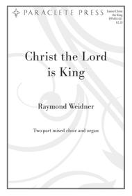 Christ the Lord is King Sheet Music by Raymond Weidner