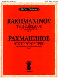 Trio Elegiaque Op. 9 Sheet Music by Sergei Rachmaninoff