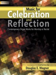 Music for Celebration and Reflection Sheet Music by Douglas E. Wagner