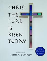 Christ the Lord is Risen Today (Trio for Flute