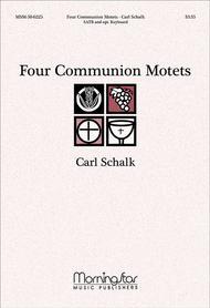 Four Communion Motets Sheet Music by Carl Schalk
