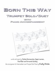 Born This Way - Trumpet Solo/Duet with Piano Accompaniment Sheet Music by Lady Gaga