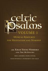 Celtic Psalms - Volume 1 Sheet Music by Kiran Young Wimberly