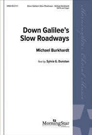 Down Galilee's Slow Roadways Sheet Music by Michael Burkhardt