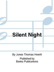 Silent Night Sheet Music by Jones Thomas Hewitt
