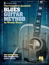 The Complete Acoustic Blues Guitar Method Sheet Music by Woody Mann