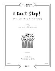 I Can't Stop (How Can I Keep from Singing?) Sheet Music by Amanda L. Dills