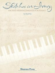 Sketches in Ivory Sheet Music by Brad Nix