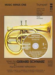 Beginning Trumpet Solos - Vol. 1 Sheet Music by Gerard Schwarz