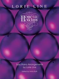 Home for the Holidays Sheet Music by Lorie Line