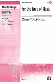 For the Love of Music Sheet Music by Russell L. Robinson
